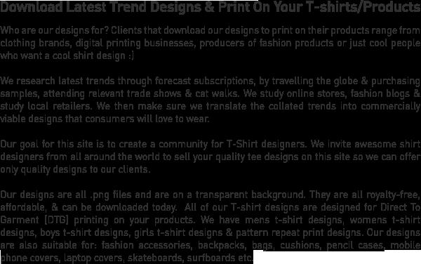 Download DTG Designs | Latest Trend Digital Shirt Designs